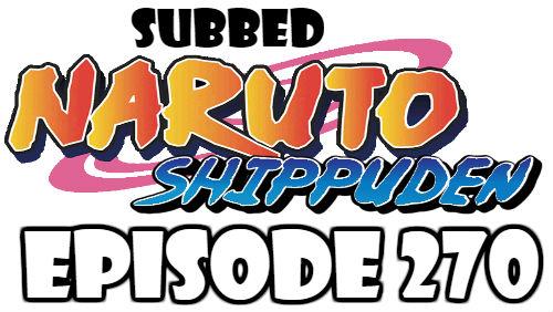 Naruto Shippuden Episode 270 Subbed English Free Online