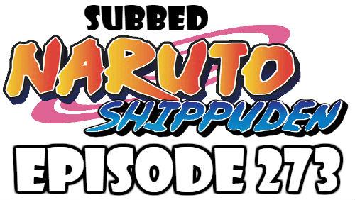Naruto Shippuden Episode 273 Subbed English Free Online
