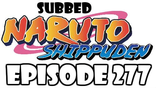 Naruto Shippuden Episode 277 Subbed English Free Online