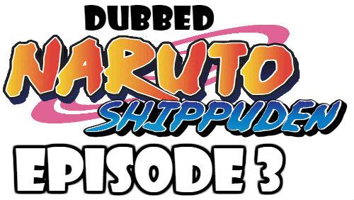 Naruto Shippuden Episode 3 Dubbed English Free Online