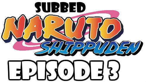 Naruto Shippuden Episode 3 Subbed English Free Online