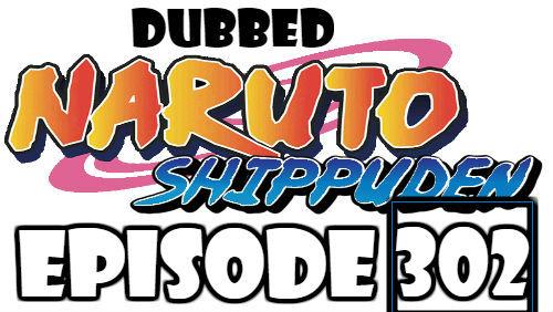 Naruto Shippuden Episode 302 Dubbed English Free Online