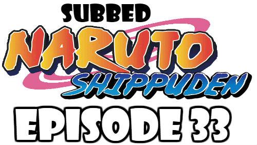 Naruto Shippuden Episode 33 Subbed English Free Online