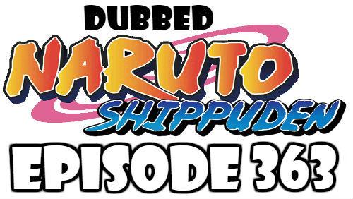 Naruto Shippuden Episode 363 Dubbed English Free Online