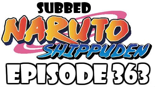 Naruto Shippuden Episode 363 Subbed English Free Online