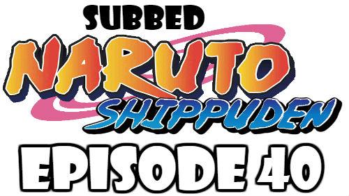 Naruto Shippuden Episode 40 Subbed English Free Online