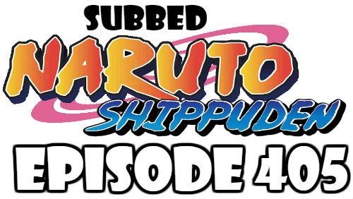 Naruto Shippuden Episode 405 Subbed English Free Online