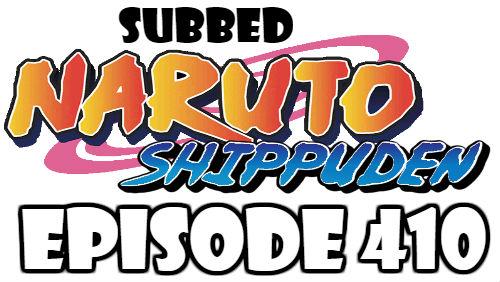 Naruto Shippuden Episode 410 Subbed English Free Online