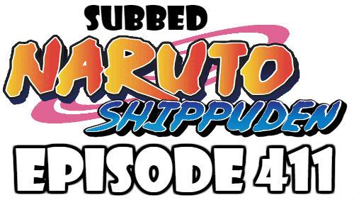 Naruto Shippuden Episode 411 Subbed English Free Online