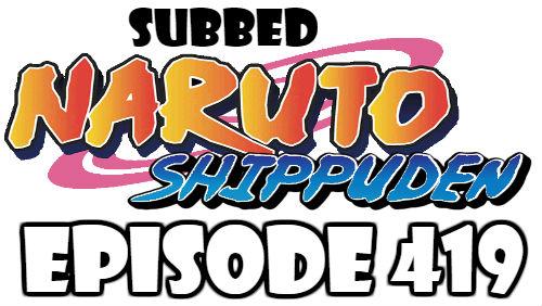 Naruto Shippuden Episode 419 Subbed English Free Online