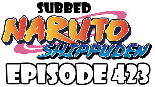 Naruto Shippuden Episode 423 Subbed English Free Online