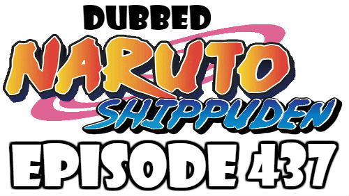 Naruto Shippuden Episode 437 Dubbed English Free Online