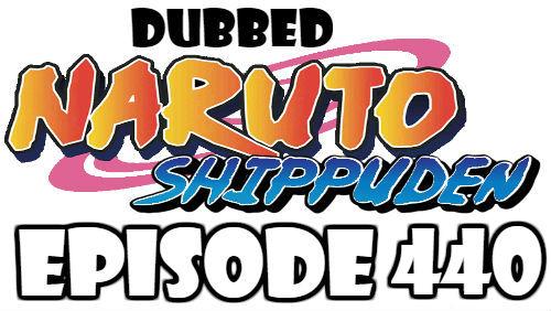 Naruto Shippuden Episode 440 Dubbed English Free Online