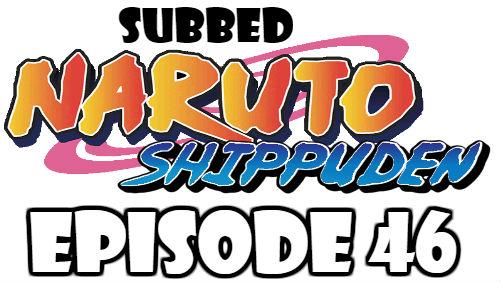 Naruto Shippuden Episode 46 Subbed English Free Online