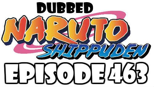 Naruto Shippuden Episode 463 Dubbed English Free Online