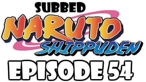 Naruto Shippuden Episode 54 Subbed English Free Online