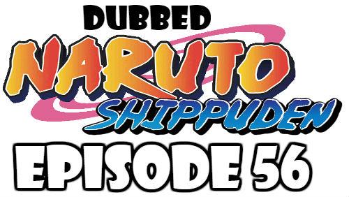 Naruto Shippuden Episode 56 Dubbed English Free Online