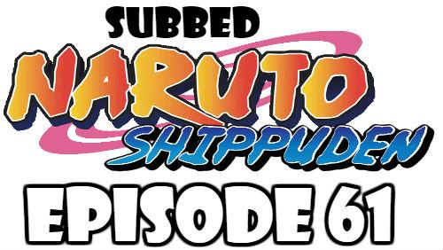 Naruto Shippuden Episode 61 Subbed English Free Online