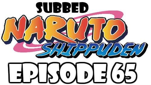 Naruto Shippuden Episode 65 Subbed English Free Online