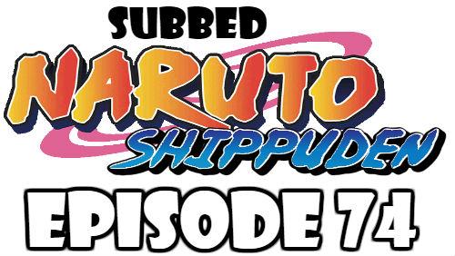 Naruto Shippuden Episode 74 Subbed English Free Online