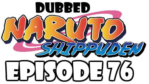 Naruto Shippuden Episode 76 Dubbed English Free Online