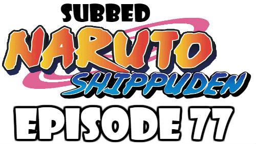 Naruto Shippuden Episode 77 Subbed English Free Online