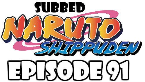 Naruto Shippuden Episode 91 Subbed English Free Online