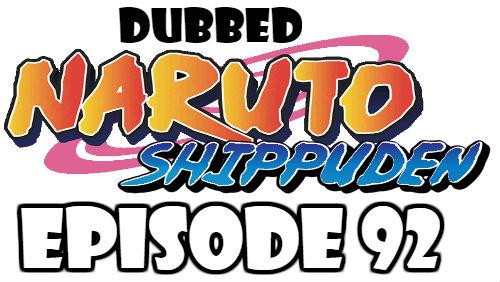 Naruto Shippuden Episode 92 Dubbed English Free Online