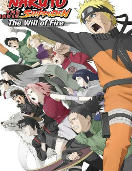 Naruto Shippuden the Movie: The Will of Fire Movie English Subbed Free Online