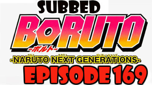 Boruto Episode 169 Subbed English Free Online