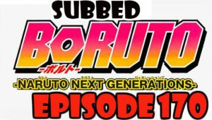 Boruto Episode 170 Subbed English Free Online