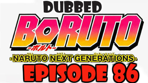 Boruto Episode 86 Dubbed English Free Online