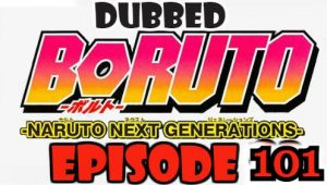 Boruto Episode 101 Dubbed English Free Online