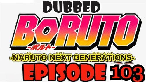 Boruto Episode 103 Dubbed English Free Online