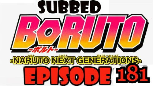 Boruto Episode 181 Subbed English Free Online