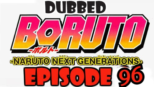 Boruto Episode 96 Dubbed English Free Online