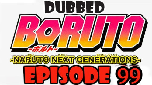 Boruto Episode 99 Dubbed English Free Online