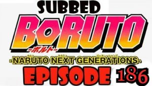 Boruto Episode 186 Subbed English Free Online