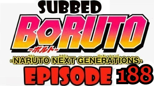 Boruto Episode 188 Subbed English Free Online