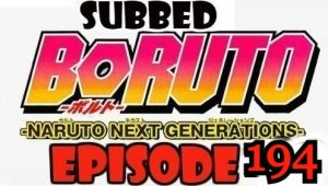 Boruto Episode 194 Subbed English Free Online