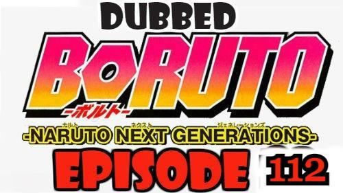 Boruto Episode 112 Dubbed English Free Online