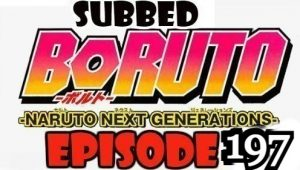 Boruto Episode 197 Subbed English Free Online
